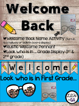 Welcome Back, Look Who Is In First (Second) Grade Display and Activity