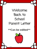 Welcome Back Parent Letter ~ Editable