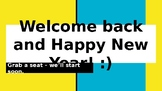 Welcome Back - Post New Year Resolution Setting