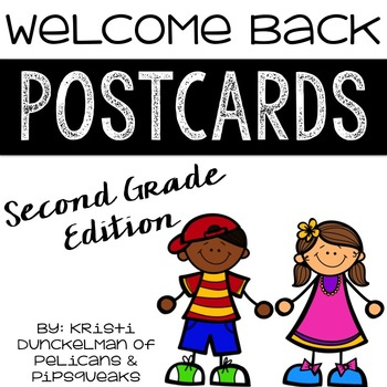 Welcome Back Postcards -- Second Grade Edition