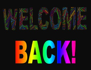 Welcome Back Sign/Poster