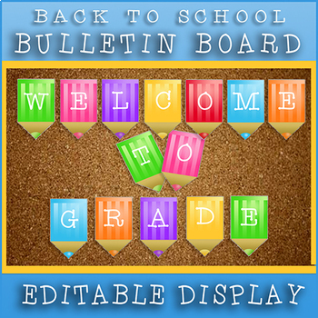 Back To School / Editable Grade 1 Welcome Banner / Colorful Display!