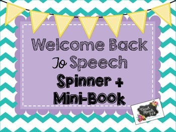 Welcome Back To Speech Spinner + Mini-Book