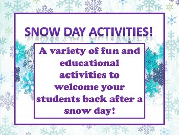 Welcome Back From A Snow Day Activities- Educational and Fun!