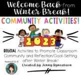 Welcome Back from Winter Break - DIGITAL Activities!