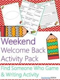 Welcome Back from the Long Weekend {No Prep ELA Activities}
