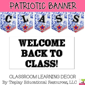 Welcome Back to Class Pennant Banner ~Editable