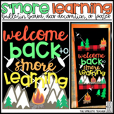 Welcome Back to S'more Learning Bulletin Board, Door Decor, or Poster