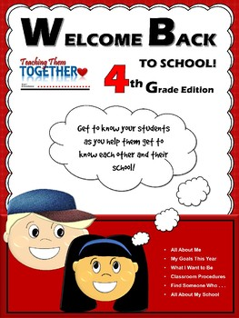 Welcome Back to School! 4th Grade Edition