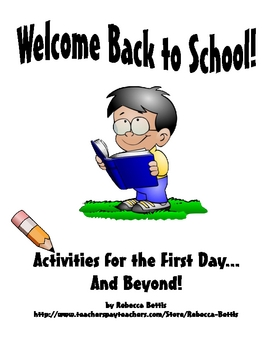 Welcome Back to School!  Activities for the First Day (and