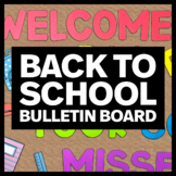 Welcome Back to School Bulletin Board Design - Classroom Decor