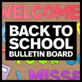Welcome Back to School 2021 Bulletin Board Design - Classr