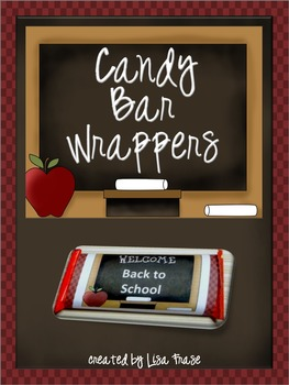 Welcome Back To School Candy Bar Wrappers By Lisa Frase Tpt