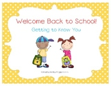 Welcome Back to School & Getting to Know You