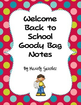 Welcome Back to School Goody Bag Notes