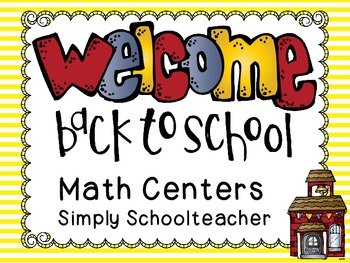 Welcome Back to School Math Centers