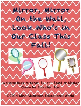 Welcome Back to School! Mirror, Mirror On the Wall!