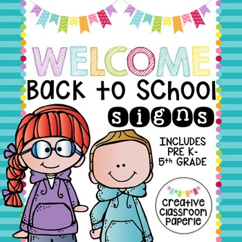 Welcome Back to School Signs {Grades Preschool-5th}
