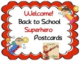 Welcome Back to School Superhero Postcards Editable