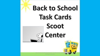 Welcome Back to School Task Cards/Scoot Literacy Center Activity
