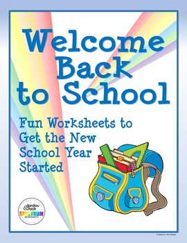 Welcome Back to School - Worksheets to Start the New  School Year