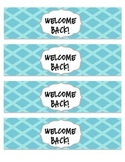 Welcome Back to School water bottle labels