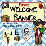 Classroom Decor : Pirate Welcome Banner (Color and Black and White Included)