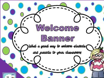 Welcome Banner- *Back to School