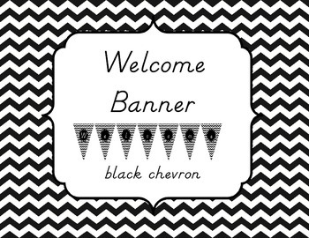 Welcome Banner, Black and White Chevron
