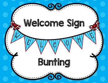 Welcome Banner Blue and Red Bunting