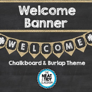 Welcome Banner {Burlap and Chalkboard}