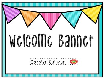 Welcome Banner- Classroom Decor