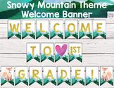 Welcome Banner Classroom Decor - Mountain Theme