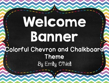 Welcome Banner (Colorful Chevron & Chalkboard Theme)
