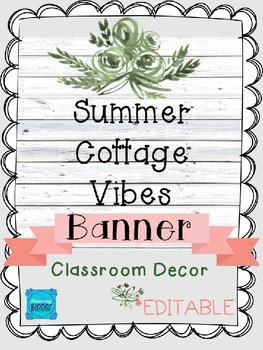 Welcome Banner (Editable): Summer Cottage Vibes