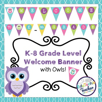 Welcome Banner Grades K-8 {Owl Theme}