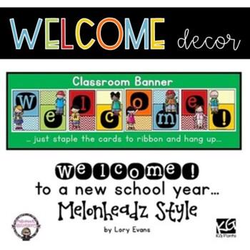 Melonheadz Style Welcome Banner
