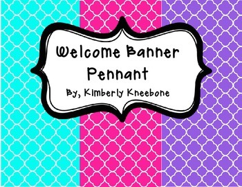 Welcome Banner Pennant - Bright Turquoise, Pink, and Purple Quatrefoil