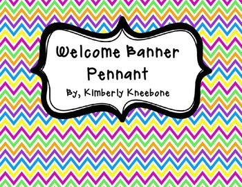 Welcome Banner Pennant - Colorful Chevron