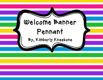 Welcome Banner Pennant - Colorful Stripes