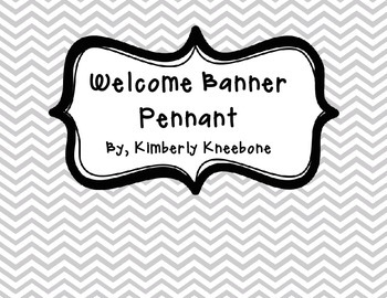 Welcome Banner Pennant - Gray Chevron