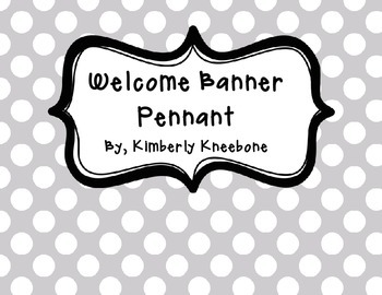 Welcome Banner Pennant - Gray Polka Dot