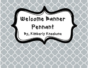 Welcome Banner Pennant - Gray Quatrefoil