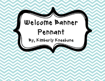 Welcome Banner Pennant - Light Blue Chevron