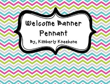 Welcome Banner Pennant - Pretty Chevron
