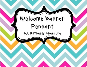 Welcome Banner Pennant - Pretty Chevron