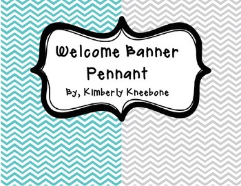 Welcome Banner Pennant - Turquoise and Gray Chevron
