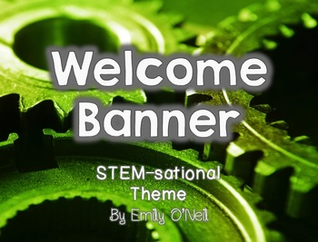 Welcome Banner (STEM-sational Theme)