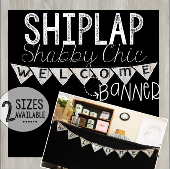 Welcome Banner - Shiplap Shabby Chic Theme