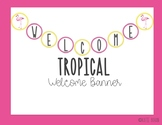 Welcome Banner- Tropical